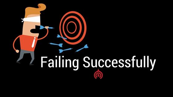Failing-Successfully
